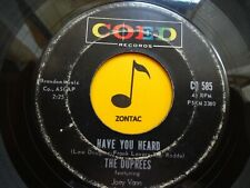 THE DUPREES ~Have You Heard/Love Eyes~ 45's record SOUL/DOO WOP? ~ 1963 ~ VG+