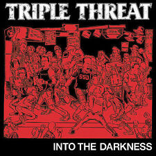 Into the Darkness * by Triple Threat