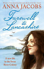 Farewell to Lancashire by Anna Jacobs (Paperback, 2010)