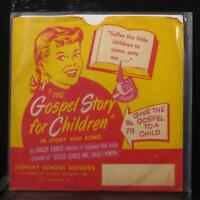 """Uncle Earle - The Gospel Story For Children EP 7"""" VG+ 1953 Sunday School 45-755"""