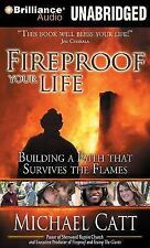 Fireproof Your Life: Building a Faith That Survives the Flames (CD audio Unabrid