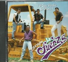 Grupo La Fuerza  Y que Nadie se Meta   BRAND NEW  SEALED CD