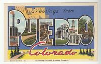[43463] OLD LARGE LETTER POSTCARD GREETINGS from PUEBLO, COLORADO