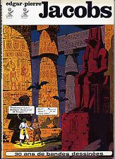 Jacobs 30 ans de bandes dessinées  Littaye EO 1973 comme neuf TBE