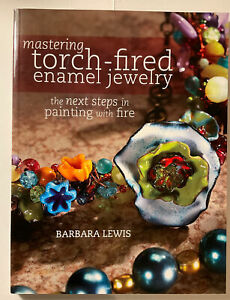 MASTERING TORCH-FIRED ENAMEL JEWELRY  BOOK By Barbara Lewis NEW Posted From Aus