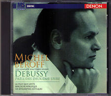 Michel BEROFF: DEBUSSY Preludes Book 2 Epigraphes antiques Berceuse DENON CD