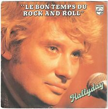 JOHNNY HALLYDAY Le bon temps du rock and roll 1979 SP Philips Imprimer. Polygram