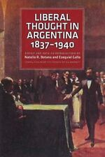 Liberal Thought in Argentina, 1837-1940, , Good Book