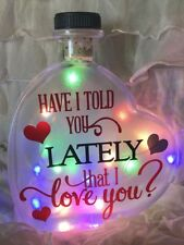 "LED 6"" Glass Colour Light Up Heart Bottle Have I Told You Lately Love Lamp Gift"