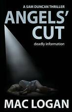 NEW Angels' Cut (The Angels' Share Series) (Volume 1) by Mac Logan