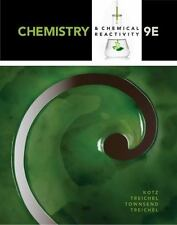 Chemistry and Chemical Reactivity by David Treichel, John C. Kotz, Paul M....