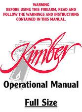 Kimber 1911 Full Size Pistol Instruction and Maintenance Manual - All Calibers