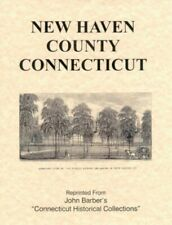 CT New Haven County Connecticut Yale Bethany Revolution 1936 History by Barber