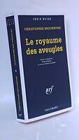 SERIE NOIRE N°2610 - CHRISTOPHER BROOKMYRE - LE ROYAUME DES AVEUGLES 2001