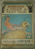 1921, 1st ED, AMERICAN INDIAN FAIRY TALES, LARNED, JOHN RAE COLOR ILLUSTRATIONS