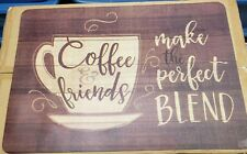 "ANTI-FATIGUE FLOOR PVC CUSHION MAT (18""x27"") COFFEE FRIENDS MAKE PERFECT BLEND"