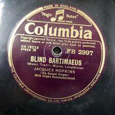 78rpm JACQUES HOPKINS blind bartimaeus / take my love FB 2997