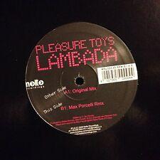 PLEASURE TOYS • Lambada • Vinile 12 Mix • 2009 MOLTO