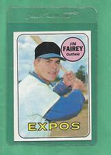 1969 Topps Montreal Expos Jim Fairey # 117 NM-MT Low Pop!!