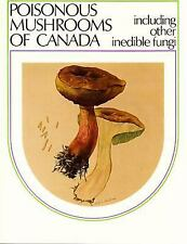 Poisonous Mushrooms Of Canada (Monograph / Research Branch, Agricultur-ExLibrary