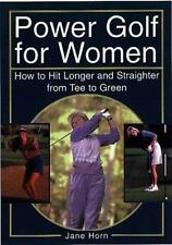 Power Golf for Women: How to Hit Longer & Straighter from Tee to Green-ExLibrary