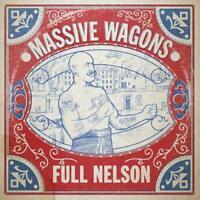 Massive Wagons - Full Nelson (NEW CD)