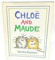 Chloe And Maude Hardcover by Sandra Boynton w/ Dust Jacket Very Good Condition
