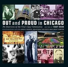 "OUT AND PROUD IN CHICAGO: AN OVERVIEW OF CITY'S GAY COMMUNITY - ""VG"" SIGNED"