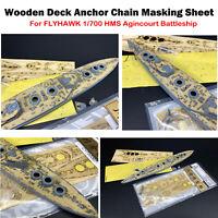 For FLYHAWK 1/700 HMS Agincourt Battleship Wooden Deck Anchor Chain MaskingSheet