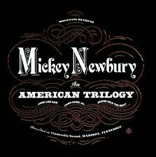 An American Trilogy By Mickey Newbury (4CD Box, 1st Edition, 2011) NEW FREE S&H