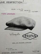 PUBLICITE ELINA CASQUETTE POUR AUTO SPORT CHAPEAU CHAPELIER DE 1923 FRENCH AD