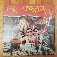 WHERE THE BUFFALO ROAM 1980 Ex Vinyl Lp Ex Shrinkwrap Record Cover w/cut