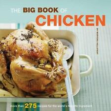 The Big Book of Chicken: Over 275 Exciting Ways to Cook Chicken (Big Book (Chron