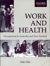 Ellis, Niki WORK AND HEALTH : MANAGEMENT OF ORGANISATIONAL HEALTH AND SAFETY IN