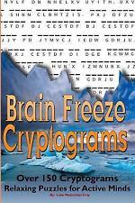 Brain Freeze Cryptograms: By Cray, Luke
