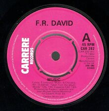 "F.R. DAVID - 7"" - Music.  UK   Carrere Records"