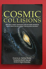 *RARE 1ST ED.* COSMIC COLLISIONS by Dana Desonie (Paperback, 1996)