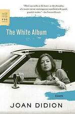 The White Album: Essays by Joan Didion (Paperback, 2009)