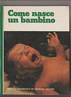 COME NASCE UN BAMBINO