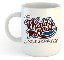The Worlds Best Clock Repairer Mug
