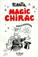 Magic Chirac - Plantu - Livre - 320806 - 1681128