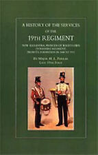 History of the Services of the 19th Regiment Now Alexandra Princess of Wales...
