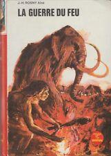 LA GUERRE DU FEU / J.-H. ROSNY AINE / ED. G.P. / BIBLIO. ROUGE ET OR
