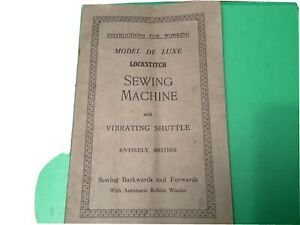 Model de Luxe Lockstitch  INSTRUCTIONS - VIBRATING SHUTTLE SEWING MACHINE