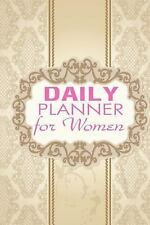 Daily Planner for Women by Ciparum LLC Staff (2014, Paperback)
