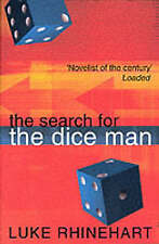 The Search for the Dice Man by Luke Rhinehart (Paperback, 1999)