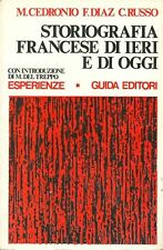STORIOGRAFIA FRANCESE DI IERI E DI OGGI Saggi di M. Cedronio, F. Diaz, C. Russo