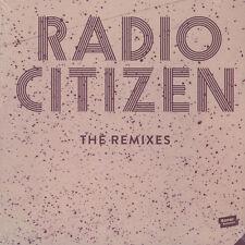 "Radio Citizen - The Remixes (Vinyl 12"" - 2016 - EU - Original)"