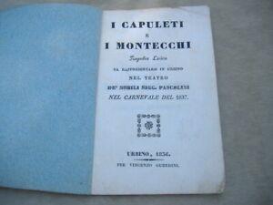 """LIBRETTO D'OPERA LIRICA """"I CAPULETI E I MONTECCHI"""" TEATRO URBINO 1836, CANTANTI"""