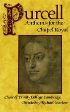 HENRY PURCELL - Anthems For The Chapel Royal  CHOIR OF TRINITY COLLEGE CAMBRIDGE